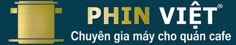 Phin Việt - Chuyên gia máy cho quán cà phê